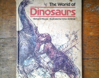 1976, The World of Dinosaurs, Hardcover Childrens Book, Richard Moody and Victor Ambrus. Rare, VG+.  Grosset & Dunlap