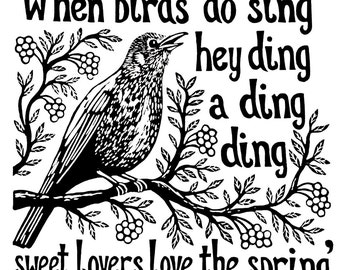 When Birds Do Sing… Shakespeare quote linocut print. 8x8inches.