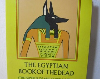 The Egyptian Book of the Dead by E. A. Budge Softcover Published by Dover Publications 1967