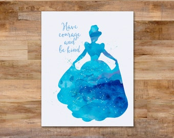 Cinderella Inspired Watercolor digital print with glitter - 8 x 10 printable - Disney - Have courage and be kind