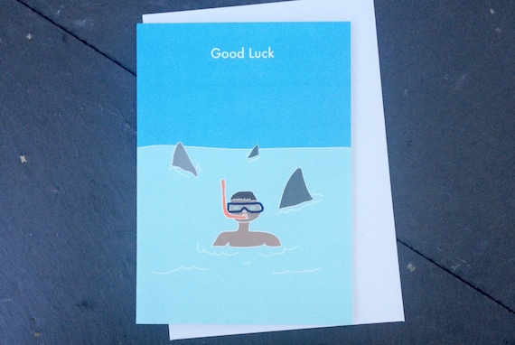 Funny Good Luck Card, Funny card, funny shark card, Good Luck Sharks