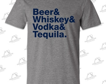 Beer Whiskey Vodka & Tequila