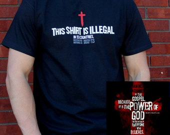 THIS SHIRT is ILLEGAL in 53 Countries Christian T-shirt - 2-Sided!