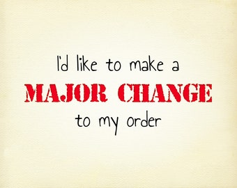Major Change Request