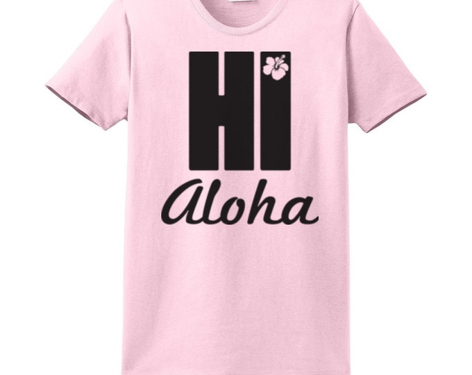 Hi Aloha Hawaiian T-Shirts for the whole family