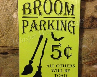 Broom Parking - Halloween Decor - Witches - Fall Decor - Autumn - Halloween Signs