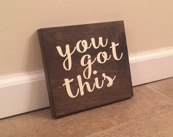 You Got This - wood wall art