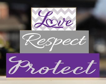 Domestic Violence Awareness Love Respect Protect Block Stack Set - Gift Wooden Sign Home Decor