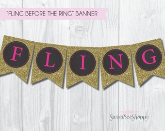Fling Before the Ring Bachelorette Party Banner (Instant Download!) Printable Bachelorette Banner, Final Fling Bachelorette Party Banner