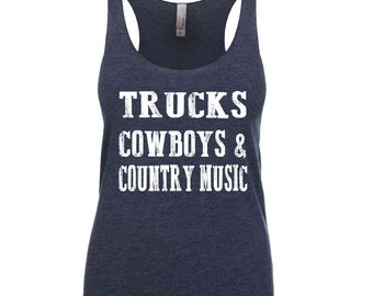 Trucks Cowboys & Country Music Tank. Country Music. Country Shirt. Country Girl. Southern Pride. Texas.
