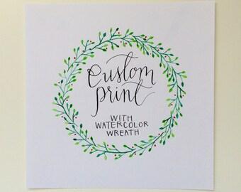 Custom Calligraphy with watercolor wreath, Custom Art Print
