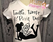 Girls Tinkerbell Vinyl Shirt,Girls Tinkerbell Shirt,Girls Handmade Tinkerbell Shirt,Faith Trust And Pixie Dust Shirt,Girls Custom Vinyl Top