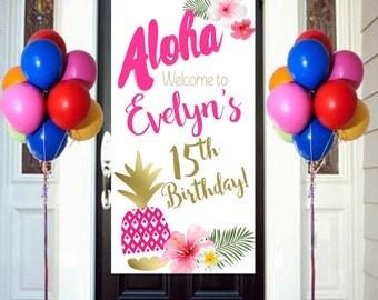 Aloha Summer Party Birthday Door Banner  ~ Personalize Birthday Girl - Luau Birthday Party Banner