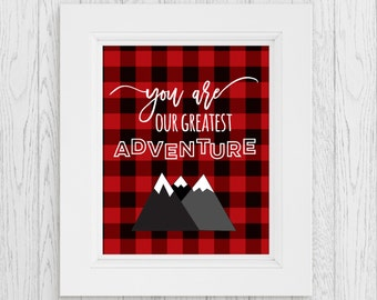 You are Our Greatest Adventure   Boys Nursery Printable   Baby Boy Art   Rustic Nursery   Lumberjack Nursery   Buffalo Plaid   Nursery Decor