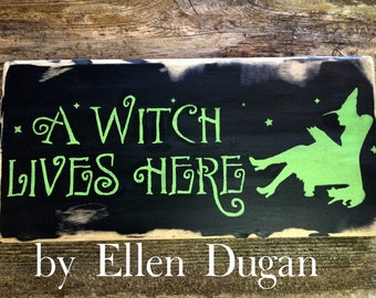 A Witch Lives Here- Halloween Sign