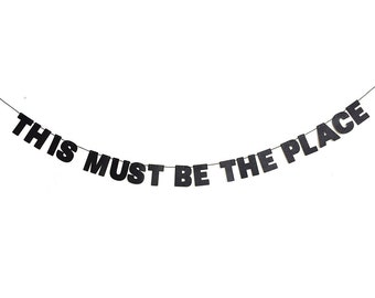 This Must Be The Place Glitter Banner Wall Decoration Garland - Sparkly Black - More colors available