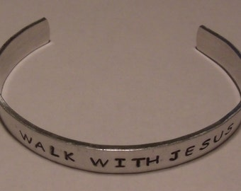 Walk with Jesus Hand Stamped Aluminum Cuff Bracelet (HSBR0013)