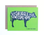 Let's Snuggle til the Cows Come Home Card