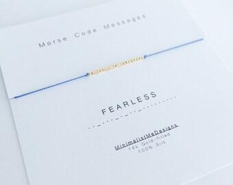 FEARLESS - Morse code bracelet