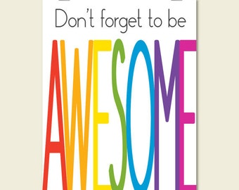 motivational inspirational quote poster print dont forget to be awesome typography wall art decor printable digital instant download jpg pdf
