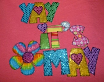 Yay its May Appliqued T-Shirt Blingy Letters   Sparkle