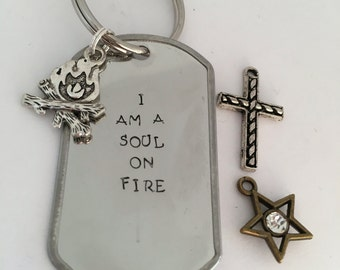 I am a Soul on Fire Keychain