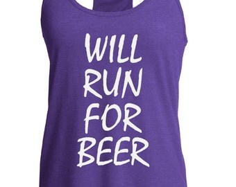 Fast shipping!!  Workout tank. Will run for beer.  Fitness top.  Racerback style.  Funny gym tank. Workout.  Running tank. Beer lover