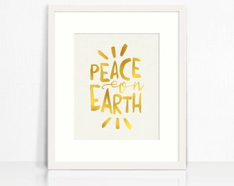 8 x 10 Inch Holiday Art Print – Peace on Earth – Faux Gold Foil – Printable Poster by Squawk Box Studio – INSTANT DOWNLOAD