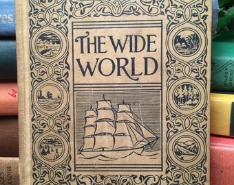 The Wide World, Youth's Companion Series, Edited by M. A. L. Lane, dated 1902