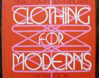 Clothing for Moderns Erwin and Kinchen 5th Edition 1974 Hardback
