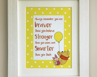Winnie the Pooh QUOTE PRINT, New Baby/Birth Nursery Picture Gift, Pooh Bear, Braver, Stronger, Smarter, mounted only, 4 colours
