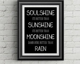 Soulshine, I'ts Better Than Sunshine, Song Lyrics by Warren Haynes  Allman Brothers Band Song Lyrics Wall Art Room Decor