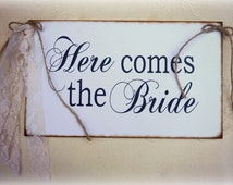 Here comes the Bride sign/Wedding Signs | Here Comes the Bride sign for Flower Girl, Ring Bearer/Wedding decor/Ceremony/rustic wedding