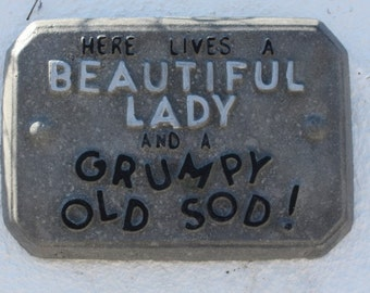 """Stone Wall Sign,  """"Here Lives a Beautiful Lady and a Gumpy Old Sod"""",  Made in Cornwall, Cornwall Stoneware, Home & Garden, Gift Idea"""