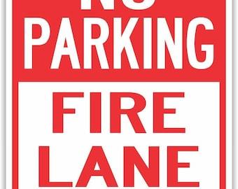 "No Parking Fire Lane Signs Aluminum 12"" x 18"""