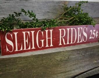 Sleigh Ride Sign, Winter Sign, Winter Decor, Wooden Sleigh Ride Sign, Holiday Sign, Rustic Holiday Sign