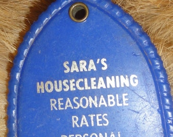 Vintage Sara 's Housecleaning Ad Plastic Keychain