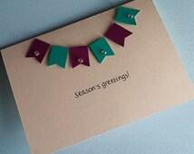 Bunting Christmas Card - Season's Greetings! a6 blank card, happy Christmas card