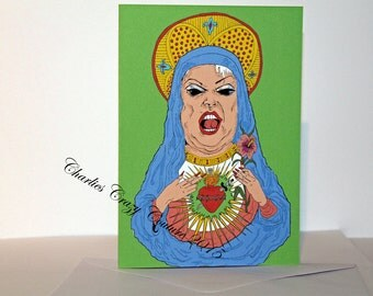 Divine Virgin Mary Drag Queen card (A6 in size)
