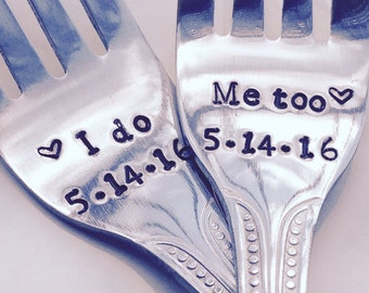 I Do/ Me Too /date engraved wedding forks - new forks – wedding cake fork, wedding gift, engagement gift, bridal shower gift
