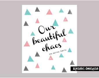 Our Beautiful Chaos - Printable Only