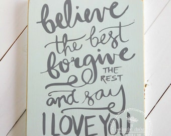 Positive Thoughts Wood Sign, Inspirational Wood Sign, Believe the Best Wood Sign, Gallery Wall, Believe Wood Sign, Believe Sign,