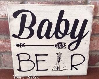 Baby bear sign. Woodland nursery decor. Arrow & teepee. Nursery decor. Painted wood sign. Baby shower gift