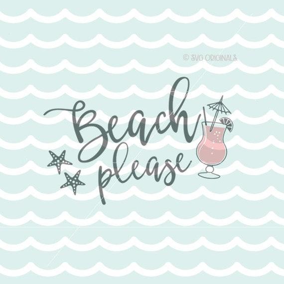 Download Beach Please SVG Beach Please Starfish SVG. Cricut Explore and