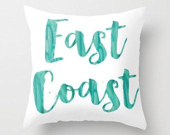 East Coast Pillow Beach Pillow Coastal Pride Pillow Blue Turquoise Sea Glass Pillow Hamptons Decorative Throw Pillow Typography Pillow