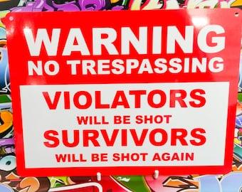 Warning no trespassing funny sign wall hanging plaque