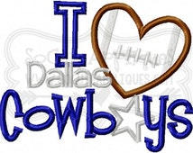 Embroidery design 4x4 5x7 6x10 I love Dallas Cowboys Embroidery saying, Texas football socuteappliques, football applique, football heart