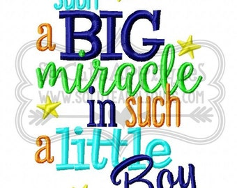 Embroidery design 5x7 6x10 Such a BIG miracle in such a little boy embroidery saying, socuteappliques, New baby embroidery, miracle saying