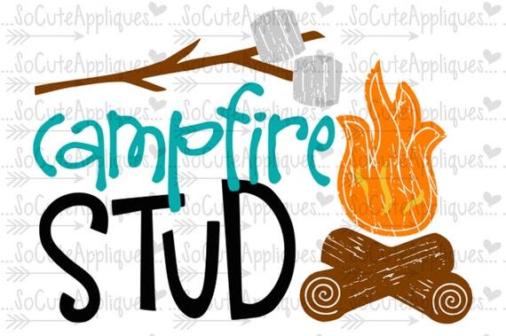Svg Dxf Eps Cut File Campfire Stud Camp Smores Cut