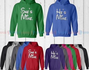 She is Mine & He is Mine - Matching Couple Hoodie - His and Her Hoodies - Love Sweaters